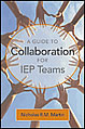 GUIDE TO COLLABORATION FOR IEP TEAMS
